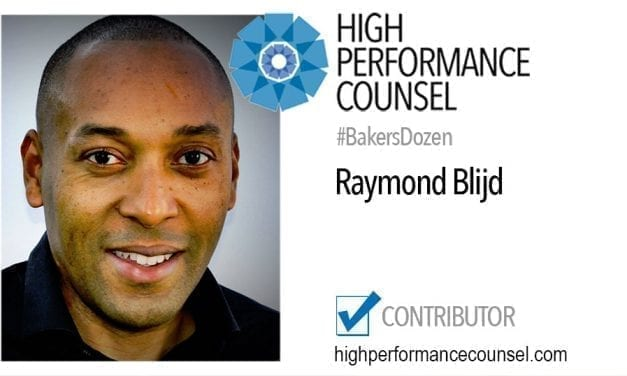 On #BakersDozen: Raymond Blijd In Interview with High Performance Counsel