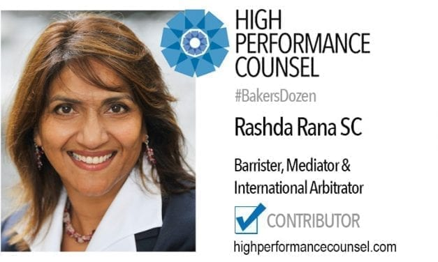 On #BakersDozen: Rashda Rana SC (QC) – Leading Barrister, Mediator and International Arbitrator