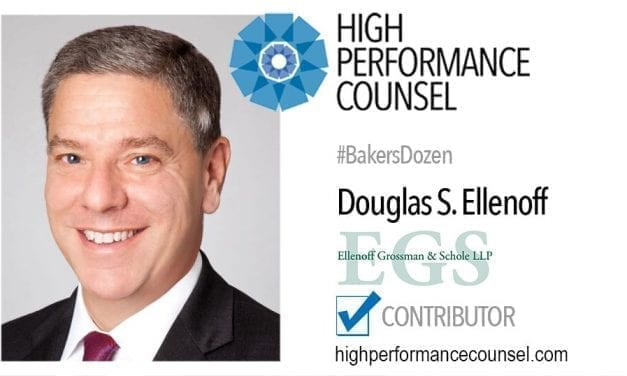 On #BakersDozen: Doug Ellenoff of Ellenoff Grossman & Schole LLP In Interview with High Performance Counsel