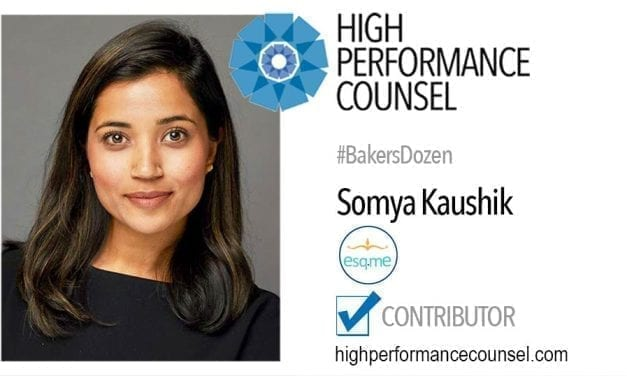 On #BakersDozen: Somya Kaushik CEO and Founder of Esq.Me In Interview With High Performance Counsel