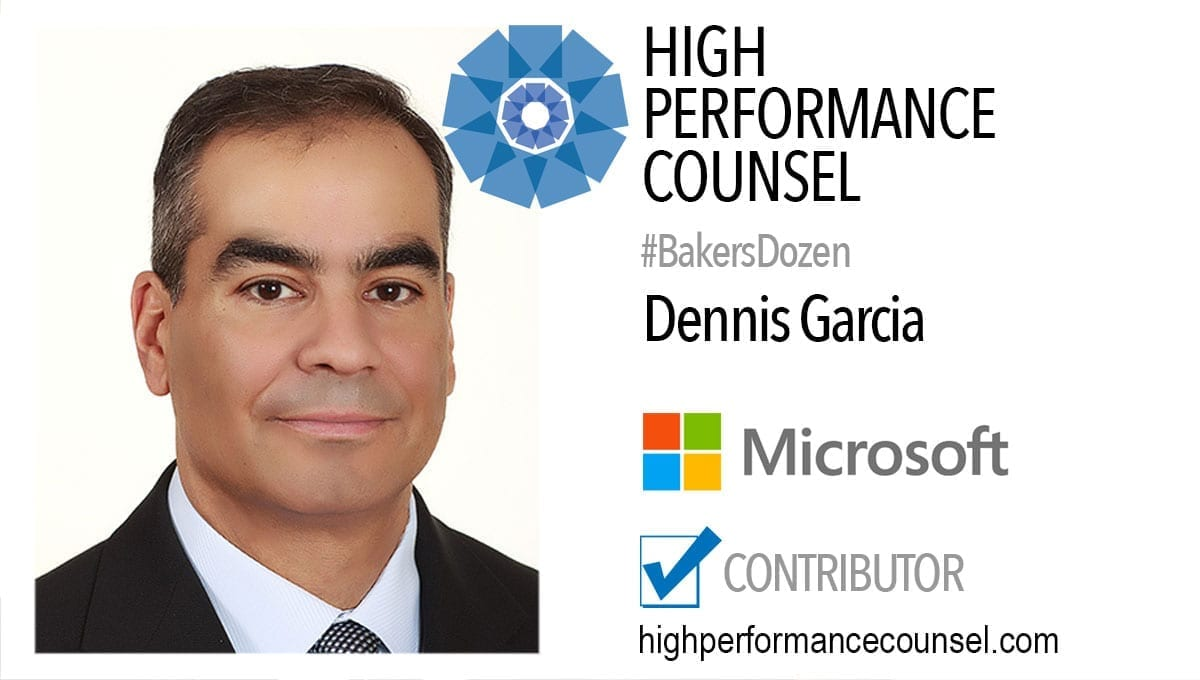 On #BakersDozen: Dennis Garcia of Microsoft In Interview With High Performance Counsel