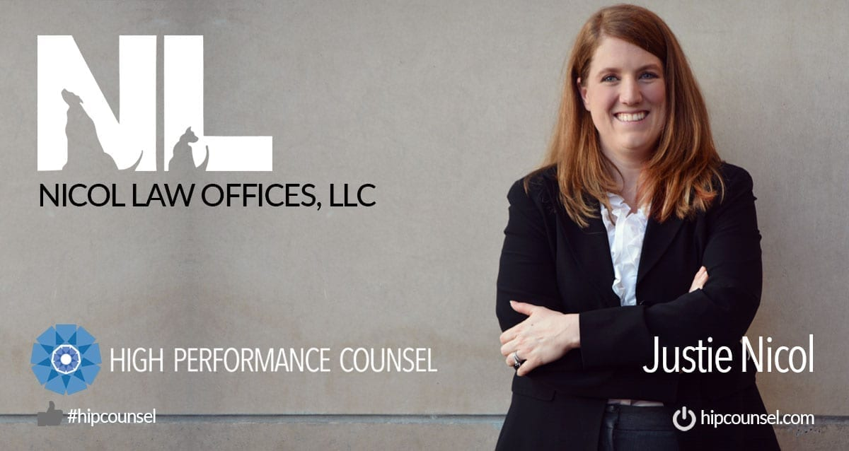 In the Spotlight – Justie Nicol, Owner of Nicol Law Offices, LLC In Interview With High Performance Counsel