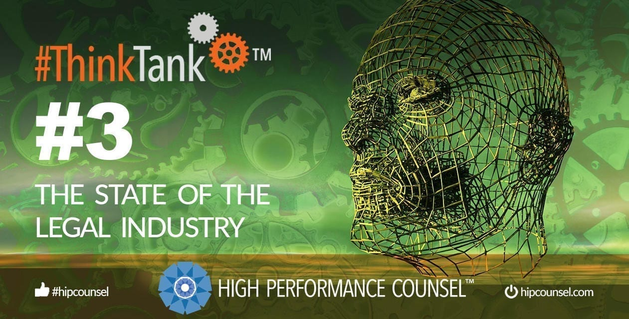 #ThinkTank State of the Legal Industry Briefing #3 – NOVEMBER 8, 2019