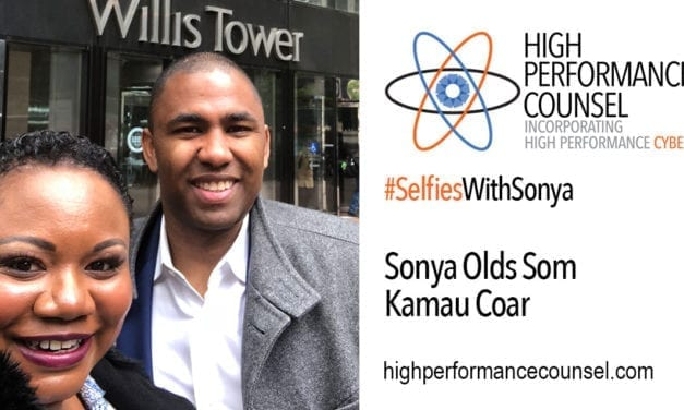 High Performance Counsel Presents: Kamau Coar, General Counsel of Heidrick & Struggles On #SelfiesWithSonya