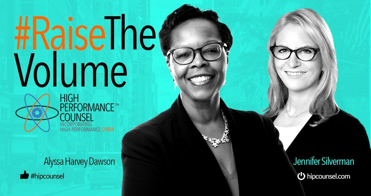 On #RaiseTheVolume: Alyssa Harvey Dawson, GC and Head of Legal at Sidewalk Labs In Interview With Jennifer Silverman