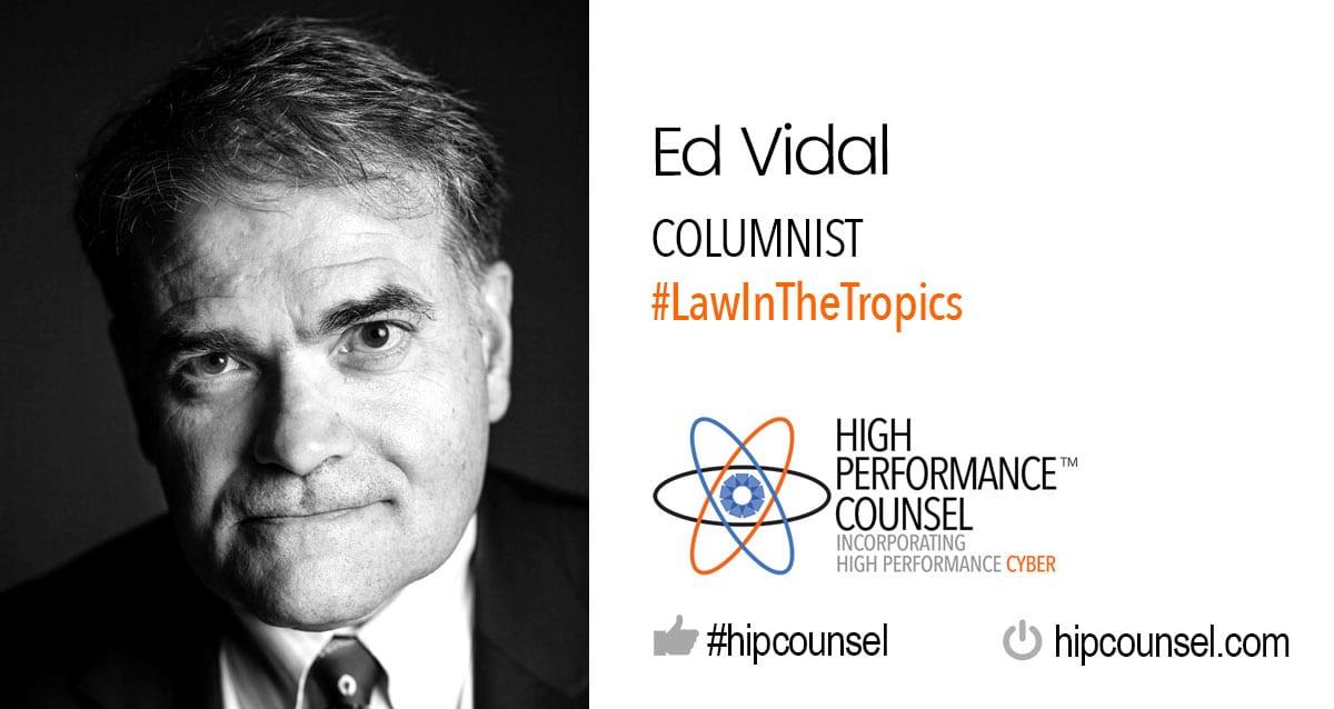 On #LawInTheTropics: Class Action Marketing by HPC Feature Columnist Ed Vidal