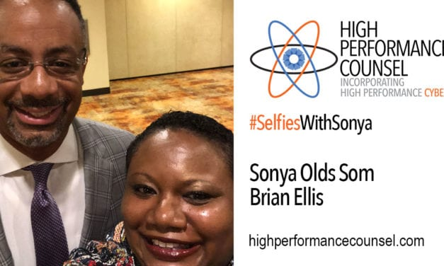 High Performance Counsel Presents #SelfiesWithSonya: Brian Ellis, Senior Vice President & General Counsel of  Danaher Corporation, In Interview With Sonya Olds Som