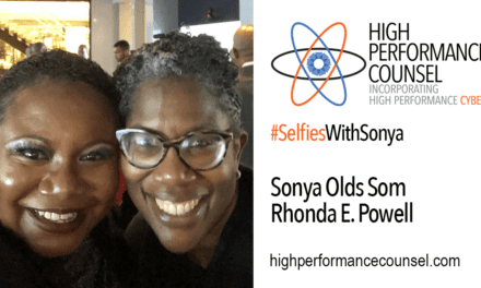 High Performance Counsel Presents #SelfiesWithSonya: Rhonda E. Powell, Chief Legal Officer and Corporate Secretary of  BuzzFeed