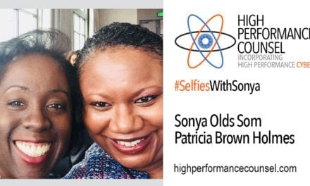 "HPC Presents #SelfiesWithSonya: Patricia Brown Holmes, Managing Partner of  Riley Safer Holmes & Cancila LLP (""RSHC"")"