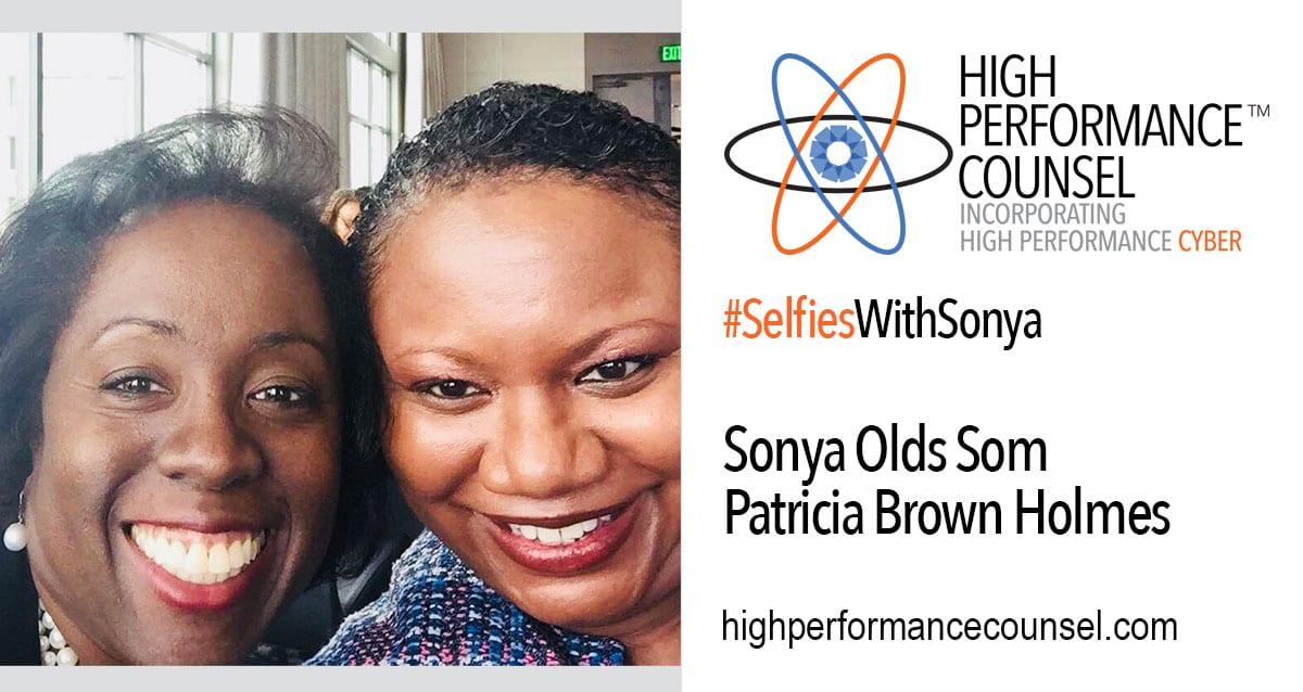 "HPC Presents #SelfiesWithSonya: Patricia Brown Holmes, Managing Partner of  Riley Safer Holmes & Cancila LLP (""RSHC"")"