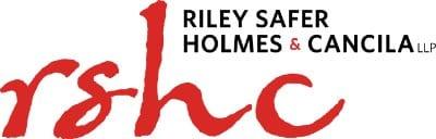 """Riley Safer Holmes & Cancila LLP (""""RSHC"""")"""