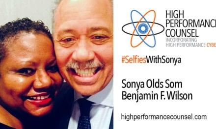HPC Presents #SelfiesWithSonya: Benjamin F. Wilson, Chairman – Beveridge & Diamond P.C.