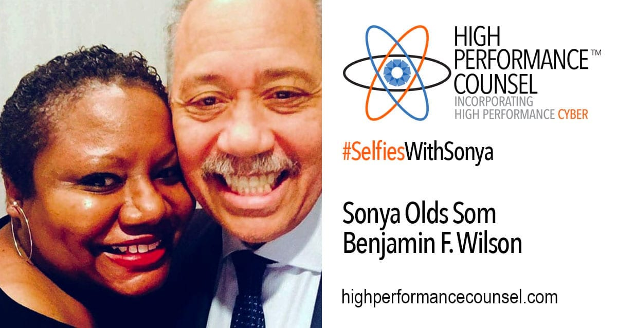 HPC Presents #SelfiesWithSonya: Benjamin F. Wilson, Chairman – Beveridge & Diamond P.C.