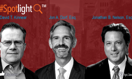 In the #Spotlight: Dorf & Nelson Leadership Embraces The Future – And The Future Is Bright